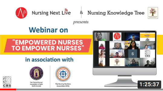 "Webinar on ""Empowered Nurses to Empower Nurses in association with TNAI (Delhi Branch) and NTA"